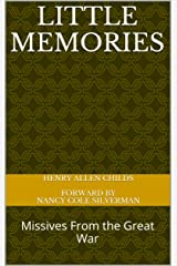 Little Memories: Missives From the Great War Kindle Edition