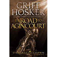 The Road to Agincourt (Struggle for a Crown Book 5) (English Edition)