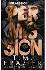 Permission (The Perversion Trilogy Book 3) Kindle Edition