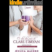 O dia dos pais de Clare e Bryan (Irmãos Clark Livro 6)