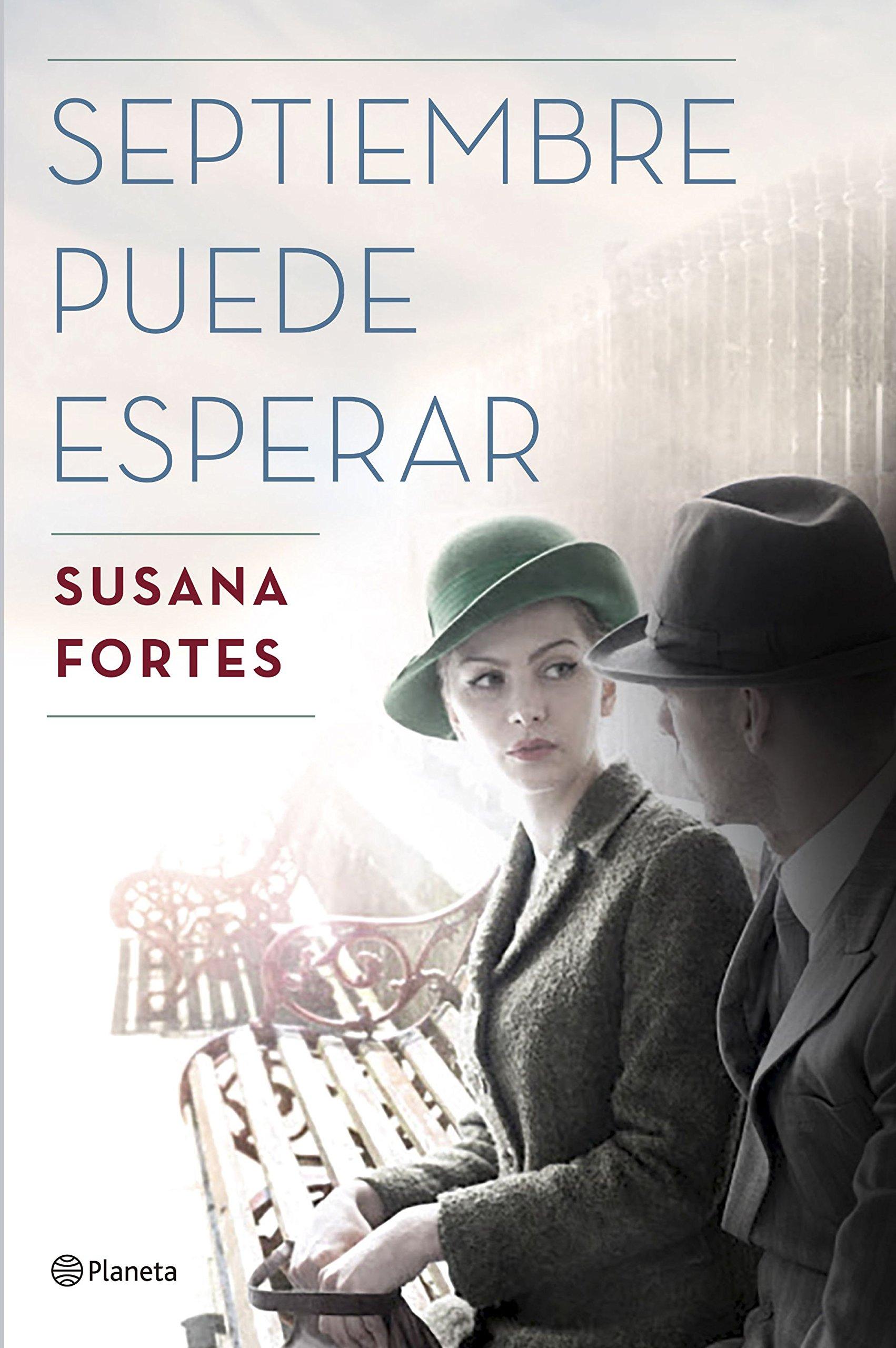 Septiembre puede esperar Autores Españoles e Iberoamericanos: Amazon.es: Susana Fortes: Libros