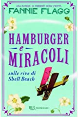 Hamburger e miracoli: Sulle rive di Shell Beach (Italian Edition) Kindle Edition