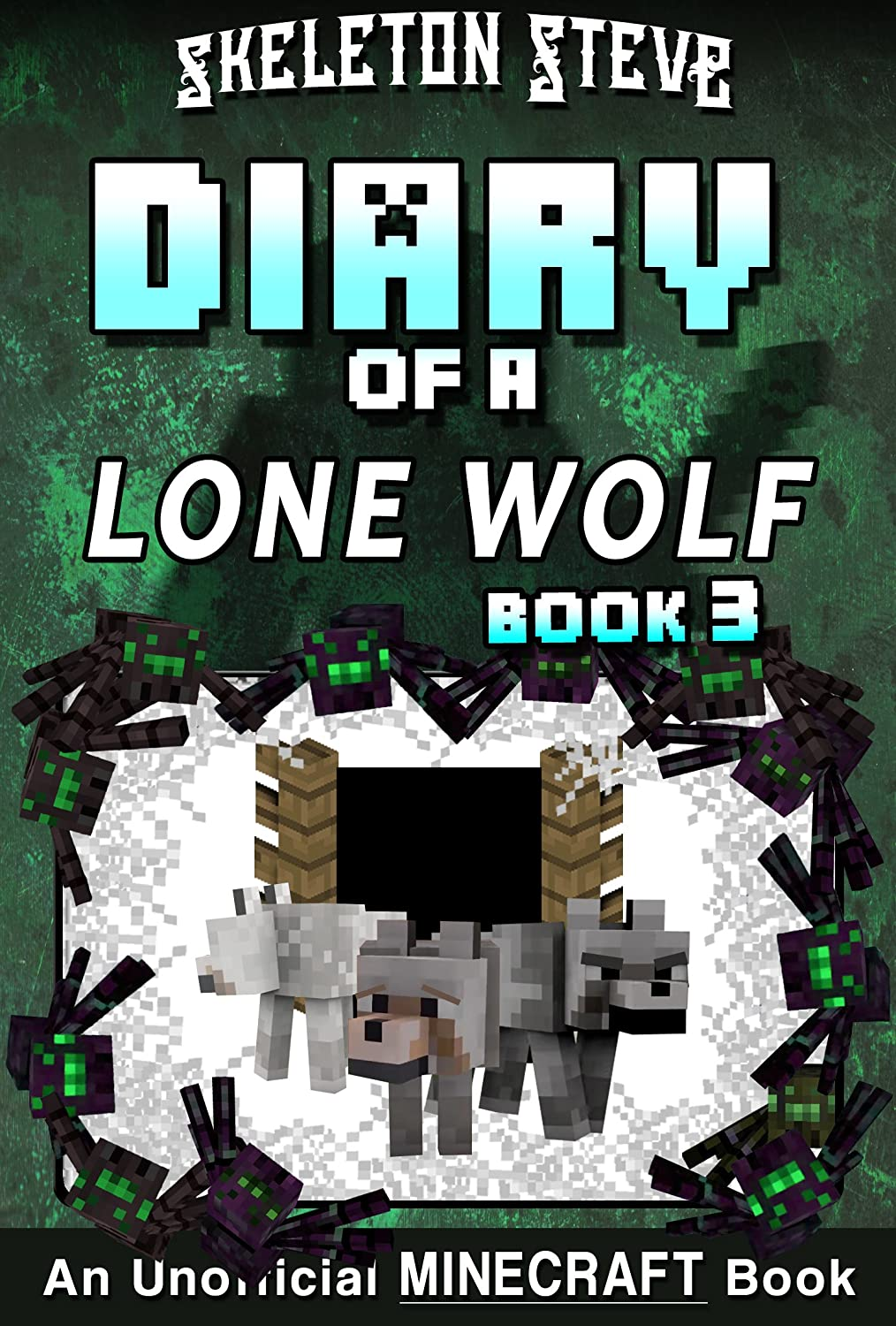 Diary of a Minecraft Lone Wolf (Dog) - Book 3: Unofficial ...