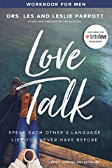 Love Talk Workbook for Men: Speak Each Other's Language Like You Never Have Before Kindle Edition