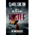 Hustle: A gripping romantic mystery series (The Hunted Hearts Book 1)