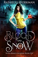 Blood and Snow: A Vampire Fairy Tale (Seven Magics Academy Book 1) Kindle Edition