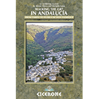 Walking the GR7 in Andalucia: From Tarifa to Puebla de Don Fadrique (Cicerone Guides)