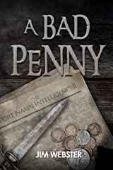 A Bad Penny (The Port Naain Intelligence) Kindle Edition