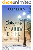 Christmas in Meadow Creek (Anaiah Romance Christmas Novella Book 4)