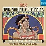 Hasse : Marc'Antonio e Cleopatra