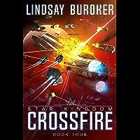 Crossfire (Star Kingdom Book 4) (English Edition)