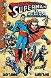 Superman - Superman e a Legião dos Super-Heróis - Volume 1