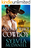 Second Chance Cowboy: Western Historical Romance