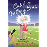 Catch a Falling Star (In Love in the Limelight Book 2)