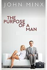 The Purpose of a Man: A Novel Kindle Edition