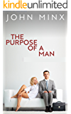The Purpose Of A Man