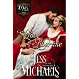 The Love of a Libertine (The Duke's By-Blows Book 1)