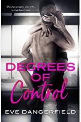 Degrees of Control Kindle Edition