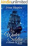 The Winter Solstice: A Hands of Time Novella (The Hands of Time Series Book 8) (English Edition)