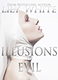 Illusions of Evil (Illusions Series Book 1)