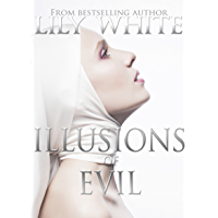 Illusions of Evil (Illusions Series Book 1) (English Edition)