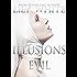 Illusions of Evil (Illusions Series Book 1)