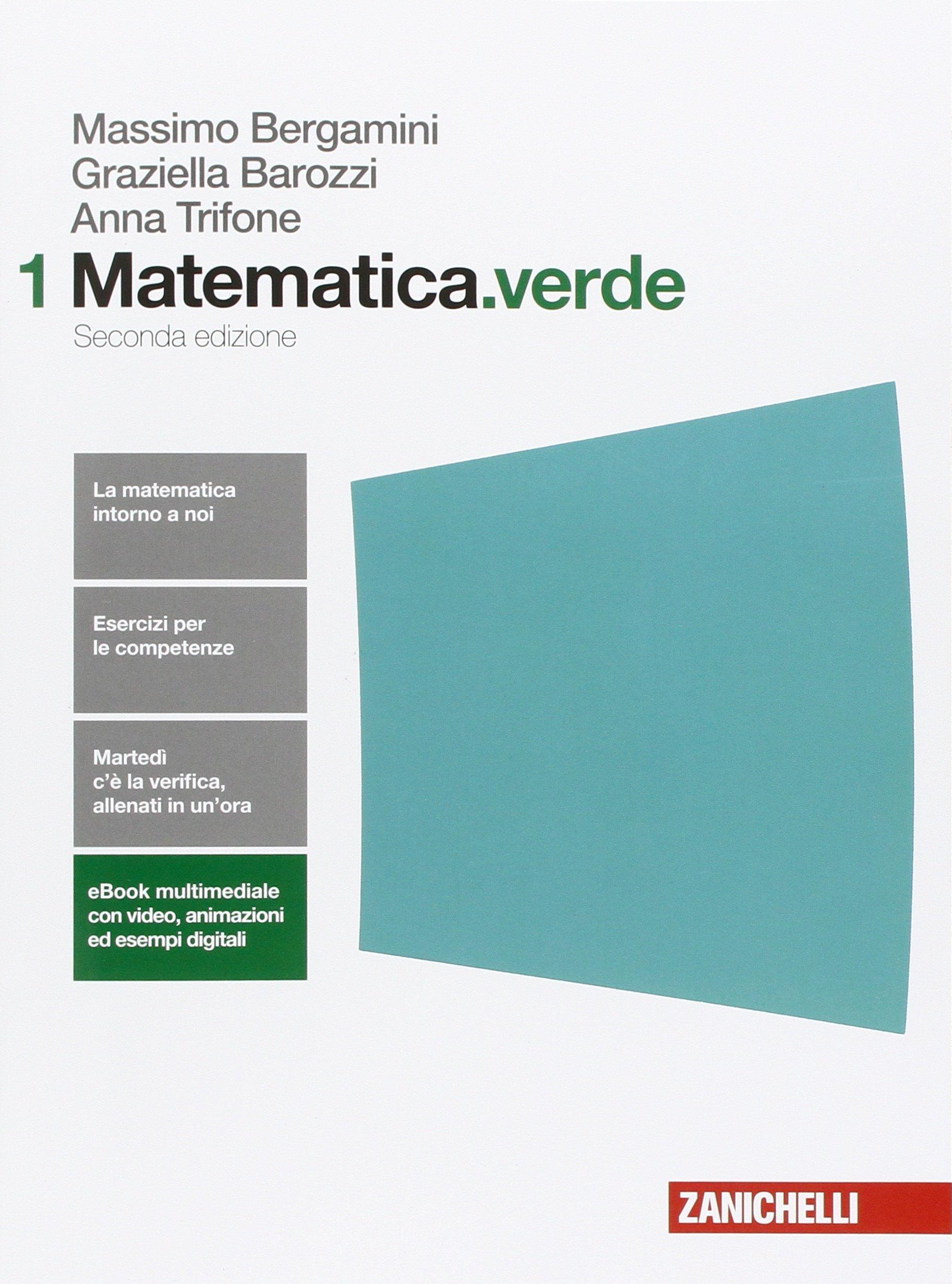 Matematica.verde 1, libro di matematica per le scuole superiori