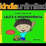 Lelé e a Independência do Brasil (Coisas do Lelé)