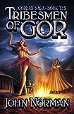Tribesmen of Gor (Gorean Saga Book 10)