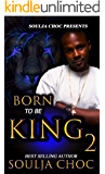 Born to be King 2