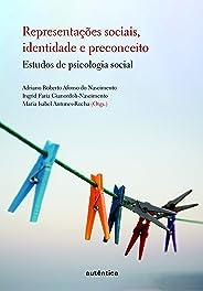 Representações sociais, identidade e preconceito: Estudos de Psicologia Social