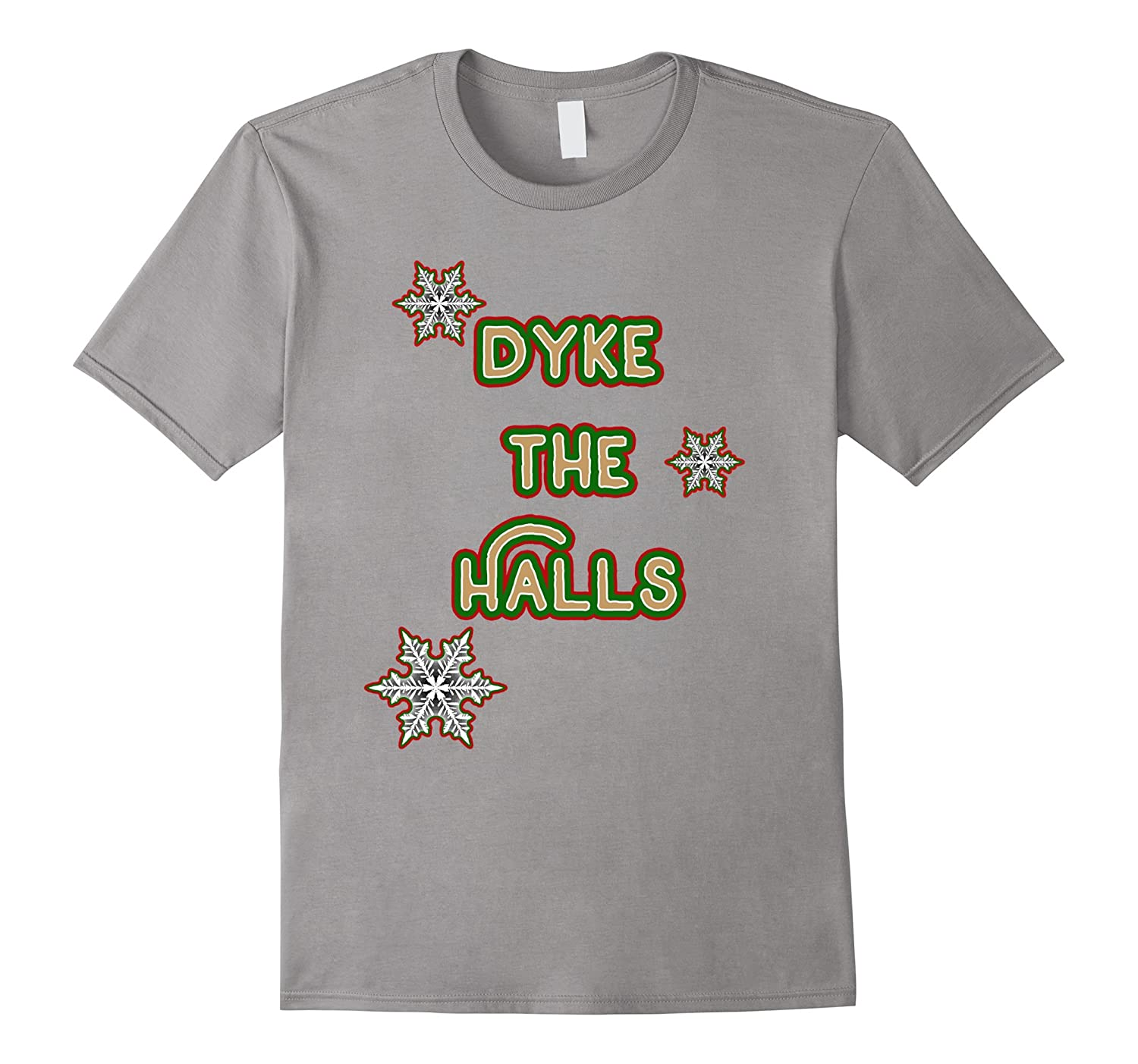 Dyke the Halls - Lesbian Holiday T-Shirt-Art