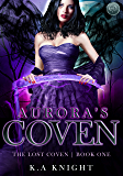 Aurora's Coven (The Lost Coven Book 1)