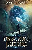 Dragon's Future (Dragon Courage Book 2)