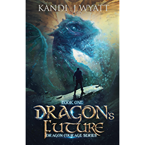 Dragon's Future (Dragon Courage Book 1)