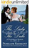 The Lady And The Duke: A Dangerous Season (The Eardleys Of Gostwicke Hall Book 2)
