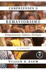 Compreender o Behaviorismo: Comportamento, Cultura e Evolução eBook Kindle