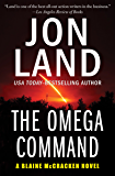 The Omega Command (The Blaine McCracken Novels Book 1)