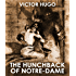 THE HUNCHBACK OF NOTRE DAME (illustrated, complete, and unabridged)
