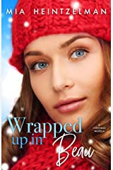 Wrapped Up in Beau Kindle Edition