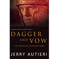 Dagger and Vow: An Adventure in Ancient Rome (Forgotten Heroes of Rome Book 1) (English Edition)