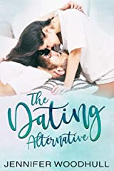 The Dating Alternative Kindle Edition