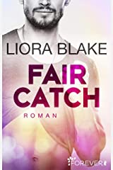Fair Catch: Roman (Grand-Valley 1) (German Edition) Kindle Edition
