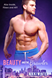 Beauty and The Brawler: Includes short story Flaws and All