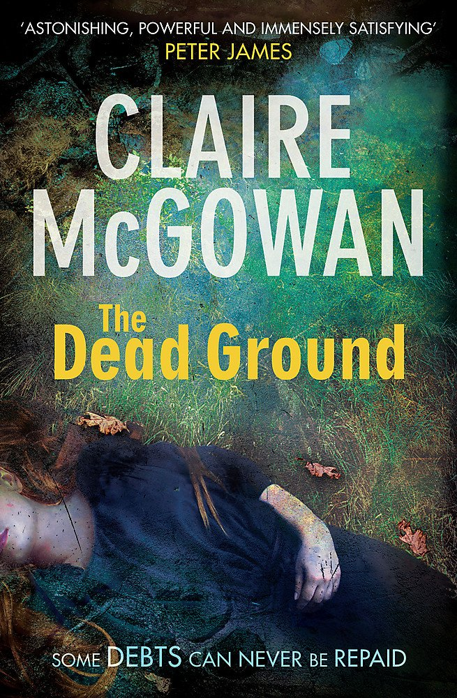 Read Online The Dead Ground (Paula Maguire) PDF