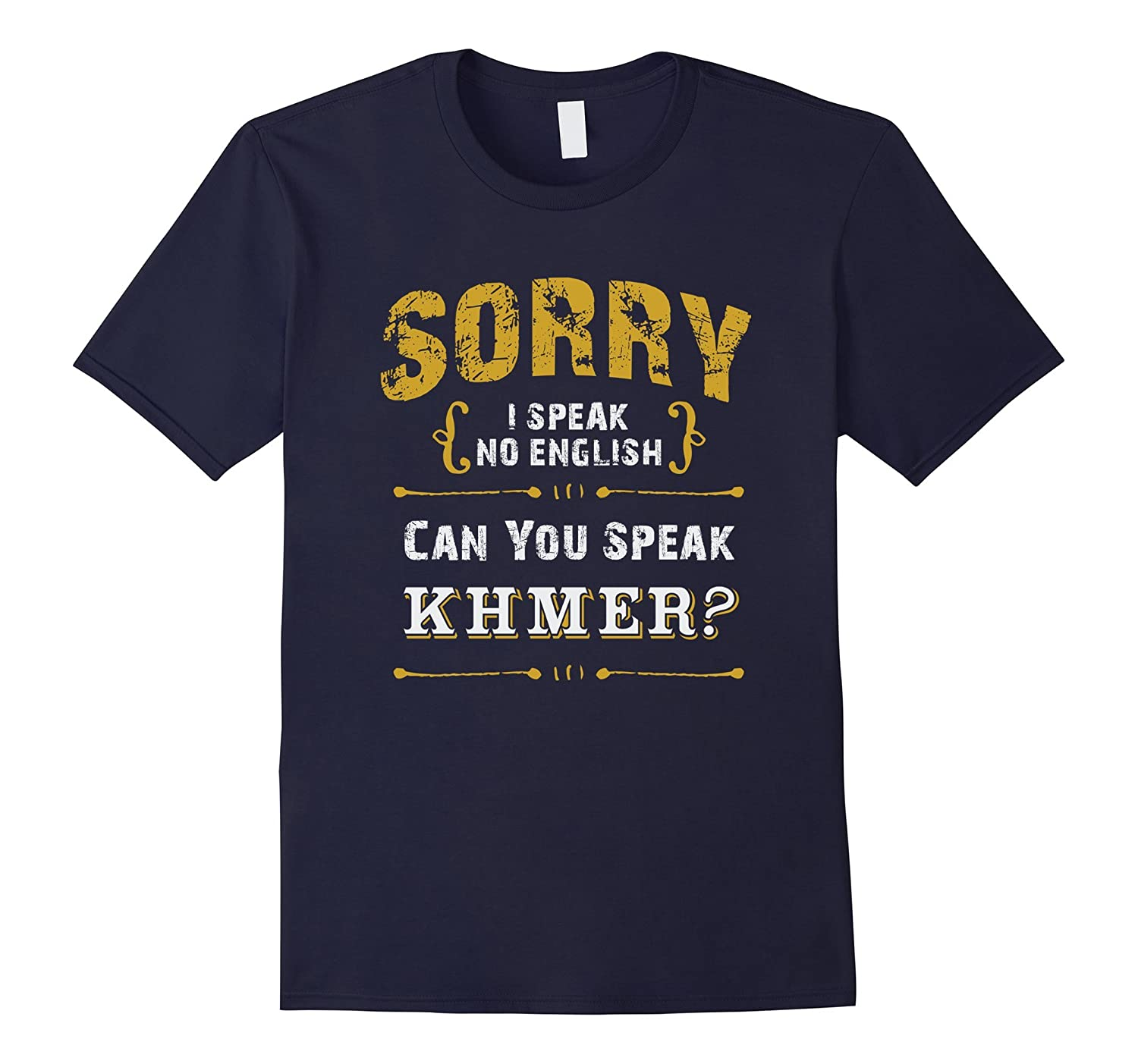 Cambodia Learning English T Shirt Can You Speak Khmer-CD
