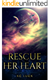 Rescue Her Heart (Her Heart Series Book 1)