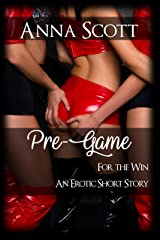 Pre-Game : Book 1, For The Win Short Story Kindle Edition