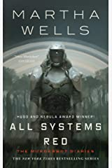 All Systems Red (Kindle Single): The Murderbot Diaries Kindle Edition