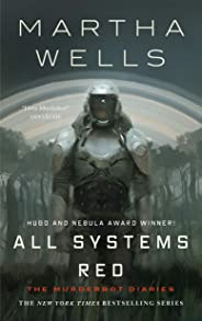 All Systems Red (Kindle Single): The Murderbot Diaries